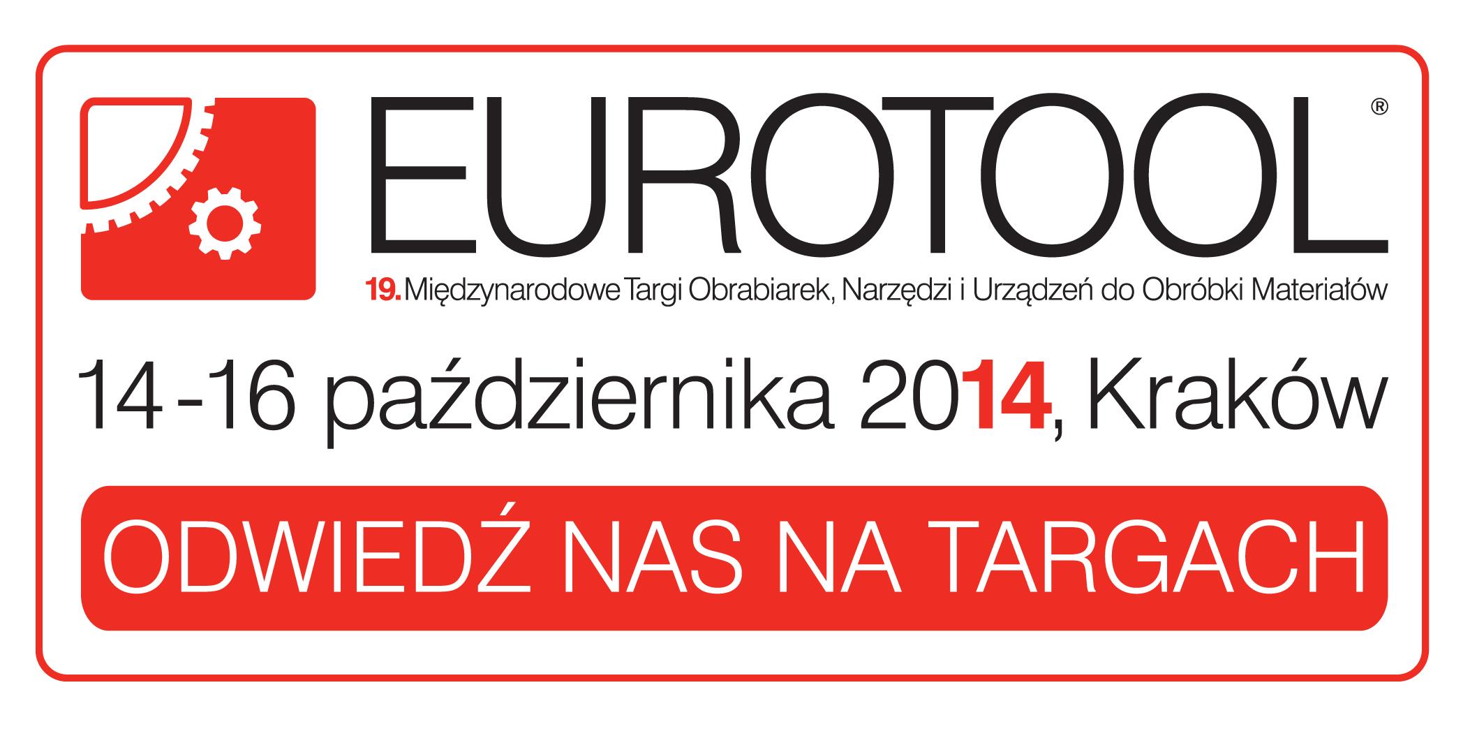 Targi EUROTOOL® 2014 w Krakowie